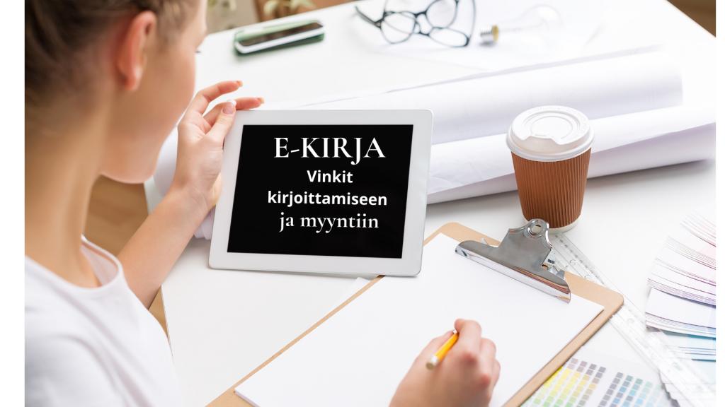 E-kirjan kirjoittaminen ja markkinointi