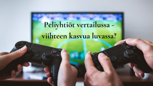 Peliyhtiöt vertailussa - viihteen kasvua luvassa?